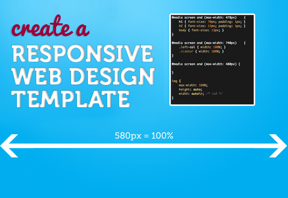 Create a Responsive Web Design Template tutorial.