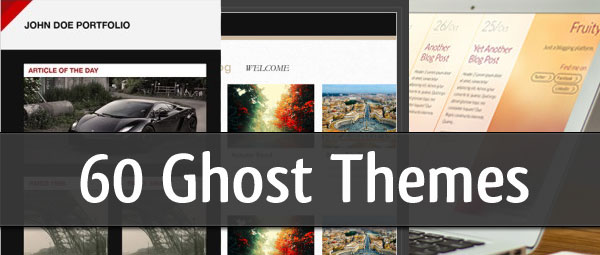 60 Free and Premium Ghost Themes