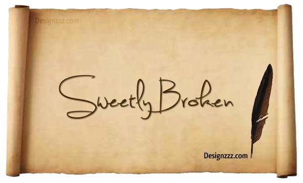 Sweetly-Broken